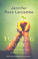 Turning Point av Jennifer Rees Larcombe (Heftet)