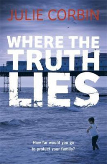 Where the truth lies av Julie Corbin (Heftet)