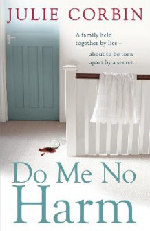 Do Me No Harm av Julie Corbin (Heftet)