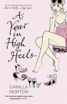 A year in high heels av Camilla Morton (Heftet)
