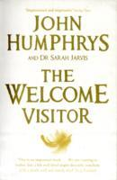 The Welcome Visitor av John Humphrys (Heftet)