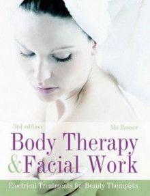 Body Therapy and Facial Work av Mo Rosser (Heftet)