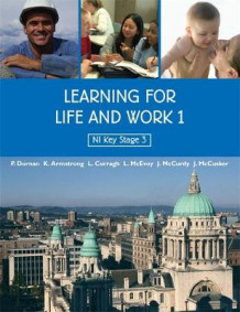 Learning for Life and Work 1: 1 av John McCusker, Lesley Mcevoy, Kathryn Armstrong, Peter Dornan, Jim McCurdy og Lois Curragh (Heftet)