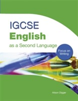 IGCSE English as a Second Language: Focus on Writing av Alison Digger (Heftet)
