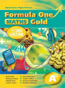 Formula One Maths Euro Edition Gold Pupil's Book A: Book A (Heftet)