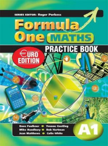Formula One Maths Euro Edition Practice Book A1: Practice Book A1 (Heftet)