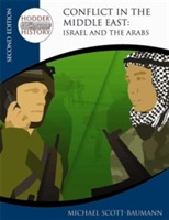 Hodder Twentieth Century History: Conflict in the Middle East: Israel and the Arabs av Michael Scott-Baumann (Heftet)