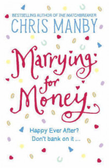 Marrying for money av Chris Manby (Heftet)