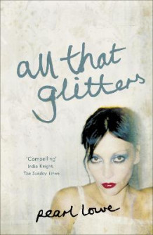 All That Glitters av Pearl Lowe (Heftet)