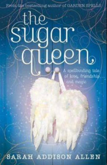 The sugar queen av Sarah Addison Allen (Heftet)
