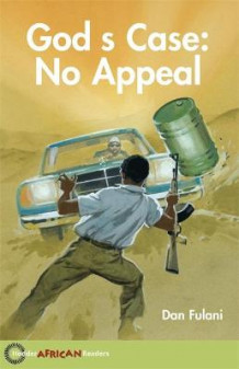 Hodder African Readers: God's Case: No Appeal av Dan Fulani og John Hare (Heftet)