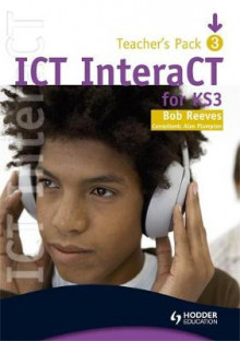 ICT Interact for Key Stage 3 - Teacher Pack 3 av Bob Reeves (Spiral)