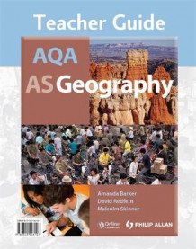 AQA AS Geography Teacher Guide + CD av Amanda Barker, David Redfern og Malcolm Skinner (Spiral)