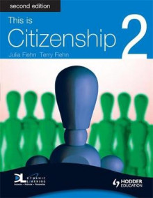 This is Citizenship av Terry Fiehn og Julia Fiehn (Heftet)