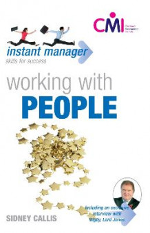 Instant Manager: Working with People av Sidney Callis (Heftet)