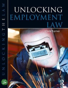 Unlocking Employment Law av Chris Turner og Janice Nairns (Heftet)