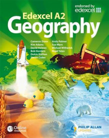 Edexcel A2 Geography Textbook av Sue Warn, Cameron Dunn, Nigel Yates, Simon Oakes, Bob Hordern, Andy Palmer, David Holmes, Kim Adams, Dulcie Knifton og Michael Witherick (Heftet)