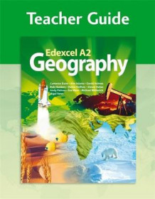 Edexcel A2 Geography Teacher Guide (+CD) av Sue Warn, Cameron Dunn, Nigel Yates, Simon Oakes, Bob Hordern, David Holmes, Andy Palmer, Kim Adams, Dulcie Knifton og Michael Witherick (Spiral)