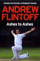 Andrew Flintoff: Ashes to Ashes av Andrew Flintoff (Heftet)