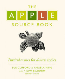 The Apple Source Book av Sue Clifford og Angela King (Innbundet)