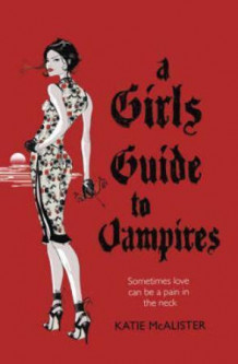 A girl's guide to vampires av Katie MacAllister (Heftet)