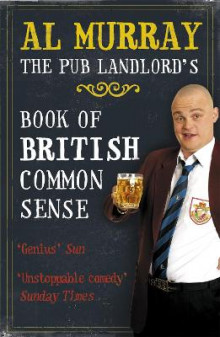 The Pub Landlord's Book of British Common Sense av Al Murray (Heftet)