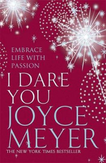I Dare You av Joyce Meyer (Heftet)
