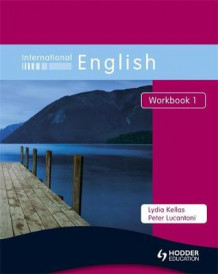 International English Workbook 1 av Peter Lucantoni og Lydia Kellas (Heftet)
