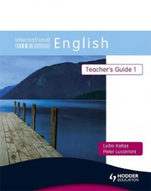 International English: Teacher's Guide Bk. 1 av Peter Lucantoni og Lydia Kellas (Heftet)