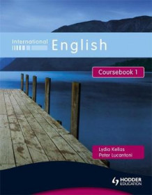 International English Coursebook 1 av Peter Lucantoni og Lydia Kellas (Blandet mediaprodukt)
