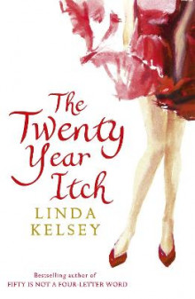 The Twenty-Year Itch av Linda Kelsey (Heftet)