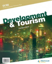 GCSE Human Geography: Development & Tourism Resource Pack (+ CD) av Cameron Dunn (Innbundet)