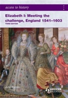 Access to History: Elizabeth I Meeting the Challenge:England 1541-1603 av John Warren (Heftet)