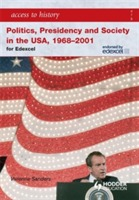 Access to History: Politics, Presidency and Society in the USA 1968-2001 av Vivienne Sanders (Heftet)