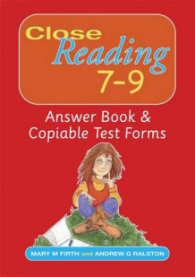 Close Reading 7-9 Answer Book & Copiable Test Forms av Mary M. Firth (Heftet)