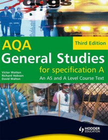 General Studies for AQA A: An AS and A Level Course Text av Victor W. Watton, Richard Hobson og David Walton (Heftet)