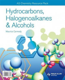 AS/A-Level Chemistry: Hydrocarbons & Alcohols Resource Pack + CD av Maurice Carmody (Innbundet)