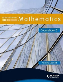 International Mathematics Coursebook 3 av Andrew Sherratt (Heftet)