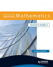 International Mathematics: Teacher's Guide 3 av Andrew Sherratt (Heftet)