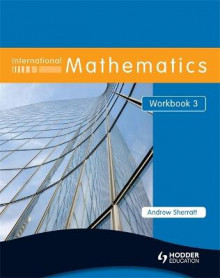 International Mathematics: Workbook 3 av Andrew Sherratt (Heftet)