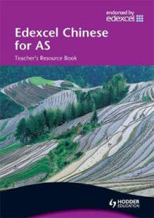 Edexcel Chinese for AS: Teacher's Resource av Michelle Tate, Lisa Wang, Xiaoming Zhu, Rebekah X. Zhao, Jiahua Liu, Xiuping Li, Linying Liu og Nancy Yang (Blandet mediaprodukt)