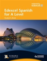 Edexcel Spanish for A Level Student's Book av Mike Thacker, Monica Morcillo Laiz og Monica Morcillo (Heftet)