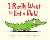 I Really Want to Eat a Child av Sylviane Donnio (Heftet)