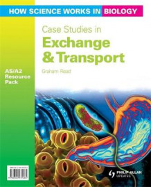 How Science Works in Biology AS/A2 Teacher Resource Pack: Case Studies in Exchange & Transport av Graham Read (Blandet mediaprodukt)