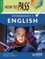 How to Pass Intermediate 2 English Colour Edition av Mary M. Firth og Andrew G. Ralston (Heftet)