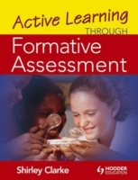 Active Learning Through Formative Assessment av Shirley Clarke (Heftet)