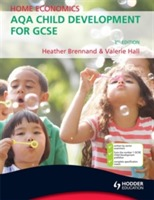 Home Economics: AQA Child Development for GCSE, 3rd Edition av Heather Brennand og Valerie Hall (Heftet)