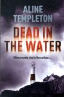 Dead in the water av Aline Templeton (Heftet)