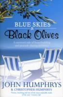Blue Skies & Black Olives av John Humphrys (Heftet)