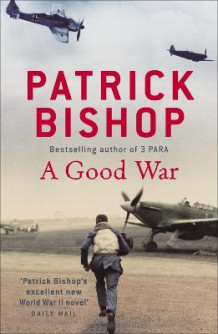 A Good War av Patrick Bishop (Heftet)